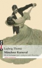 Thoma, Ludwig Münchner Karneval