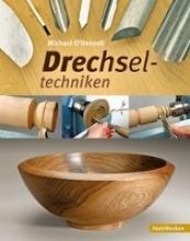 O`Donnell, Michael Drechseltechniken