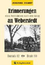 Siegert, Johannes Erinnerungen an Weberstedt