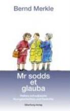 Merkle, Bernd Mr sodds et glauba