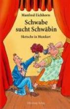 Eichhorn, Manfred Schwabe sucht Schwäbin