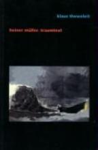 Theweleit, Klaus Heiner Müller. Traumtext