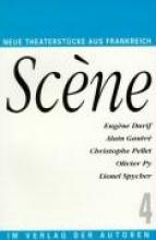 Durif, Eugene Scene 4. Fünf französische Theaterstücke