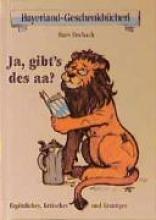 Fischach, Hans Ja, gibt`s des aa?