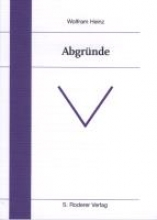 Heinz, Wolfram Abgrnde