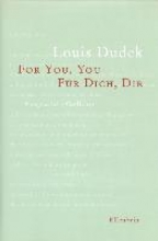 Dudek, Louis For you, you - Fr Dich, Dir