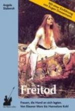 Staberoh, Angela Freitod. Frauen, die Hand an sich legten