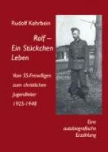 Kehrbein, Rudolf Rolf-Ein Stckchen Leben