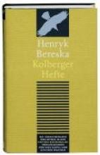 Bereska, Henryk Kolberger Hefte