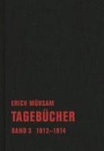 Mühsam, Erich Tagebücher. Band 03