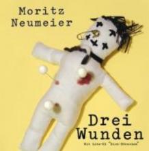 Neumeier, Moritz Drei Wunden