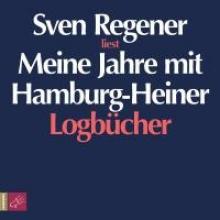 Regener, Sven Meine Jahre mit Hamburg-Heiner