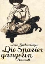 Feuchtenberger, Anke Die Spaziergngerin