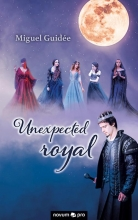 Miguel Guidee , Unexpected royal