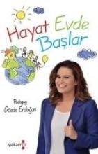 Erdogan, Gözde Hayat Evde Baslar