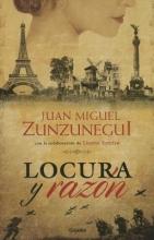 Zunzunegui, Juan Miguel Locura y razn Madness and Reason