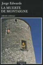 Edwards, Jorge La Muerte de Montaigne