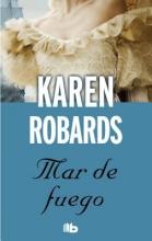 Robards, Karen Mar de fuego Sea Fire