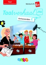 Hetty van den Berg, Tamara van den Berg, Jannie van Driel-Copper, Irene  Engelbertink Taalverhaal.nu Taal 6b Antwoorden werkschrift