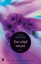 Maya  Banks Voor altijd van jou