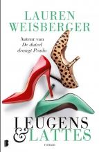 Lauren Weisberger , Leugens en lattes