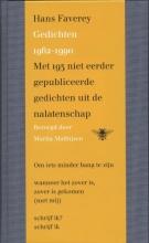 Hans  Faverey Gedichten 1962 - 1990