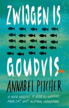 Annabel Pitcher , Zwijgen is goudvis