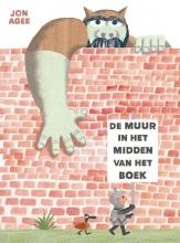 Jon Agee , De muur in het midden van het boek