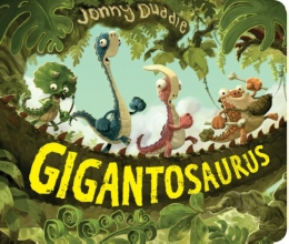 Jonny  Duddle Gigantosaurus kartonboek