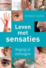 Winnie Dunn , Leven met sensaties