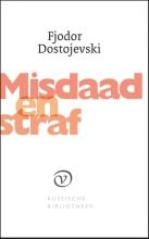 Fjodor  Dostojevski Misdaad en straf (Russische Bibliotheek)