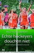 Ricci  Scheldwacht Echte hockeyers douchen niet