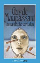 Guy de Maupassant Vantoen.nu Fantastische verhalen