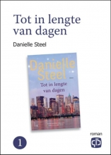 Danielle  Steel Tot in lengte van dagen (in twee delen)