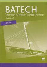 A.J.  Boer Batech deel 2 vmbo-b Tekstboek/Werkboek 5