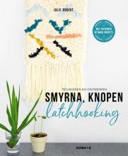 Julie  Robert Smyrna, knopen, Latchhooking