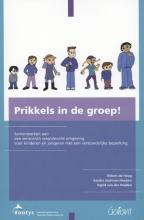 Robert de Hoog, Sandra  Stultiens-Houben, Ingrid van der Heijden Prikkels in de groep!