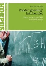 Herman  Siebens Zonder `goesting` lukt het niet
