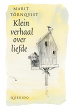 Marit  Törnqvist Klein verhaal over liefde