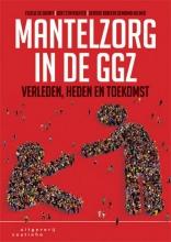Bert Stavenuiter Deirdre Beneken Genaamd Kolmer  Fuusje de Graaff, Mantelzorg in de ggz