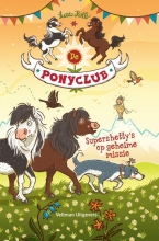 Suza Kolb , De ponyclub: Supershetty`s op geheime missie