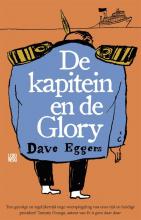 Dave  Eggers De kapitein en de Glory