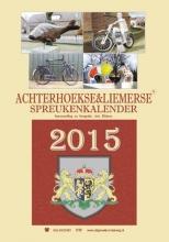 Arie  Ribbers Achterhoekse en Liemerse spreukenkalender  2015