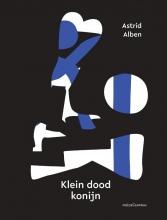 Astrid Alben , Klein dood konijn