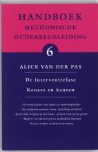 A. van der Pas , De interventiefase Keuzes en kansen