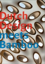 Lugt, Pablo van der Dutch Design meets Bamboo