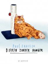 Paul  Faassen Dieren zonder honger
