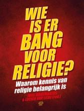 , Wie is er bang voor religie?