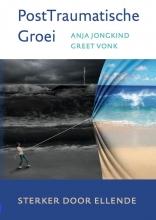 Greet Vonk Anja Jongkind, PostTraumatische Groei
