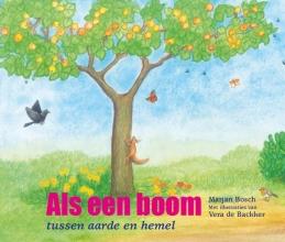 Marjan Bosch , Als een boom